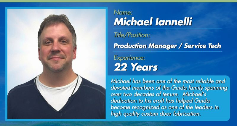 Guida Door Amp Window Blog Employee Spotlight Michael